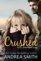 Crushed ebook by Andrea Smith