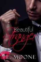 Beautiful Stranger - A Curvy Girl Romance ebook by