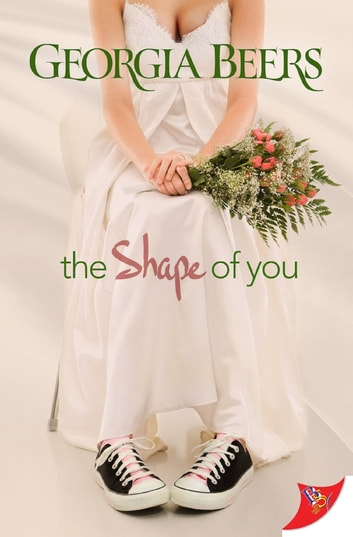 The Shape of You ebook by Georgia Beers