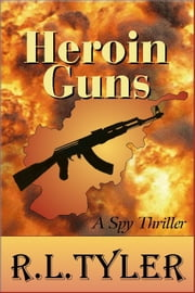 Heroin Guns ebook by R. L. Tyler
