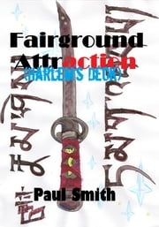 Fairground Attraction (Harlem's Deck 1) ebook by Paul Smith