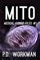 Mito ebook by P.D. Workman