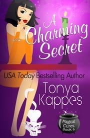 A Charming Secret ebook by Tonya Kappes