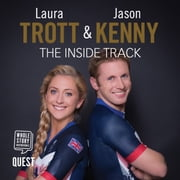 Laura Trott and Jason Kenny - The Inside Track audiobook by Laura Trott, Jason Kenny