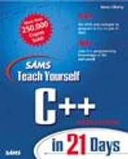 Sams Teach Yourself C++ in 21 Days ebook by Liberty, Jesse