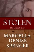 Stolen ebook by Marcella Denise Spencer