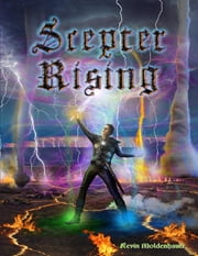 Scepter Rising ebook by Kevin Moldenhauer