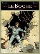 Le Boche - Tome 02 - Zigzags ebook by Daniel Bardet, Jean-Marc Stalner, Éric Stalner