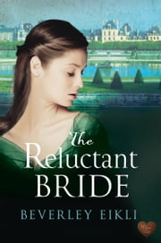 The Reluctant Bride ebook by Beverley Eikli