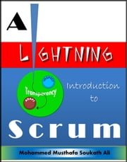 A Lightning Introduction to Scrum ebook by Mohammed Musthafa Soukath Ali