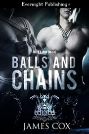 Balls and Chains ebook by James Cox
