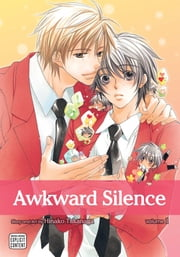 Awkward Silence, Vol. 1 (Yaoi Manga) ebook by Hinako Takanaga