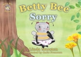 Betty Bee Sorry ebook by Linda Marston