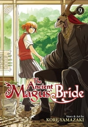 The Ancient Magus' Bride Vol. 9 ebook by Kore Yamazaki