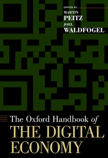 The oxford handbook of the digital economy ebook by 9780199996377 the oxford handbook of the digital economy ebook by fandeluxe Choice Image