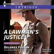 A Lawman's Justice audiobook by Delores Fossen