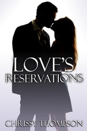 Love's Reservations ebook by Chrissy Thompson