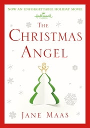 The Christmas Angel - A Novel ebook by Jane Maas