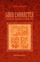 Good Character ebook by Musa Kazim Gulcur