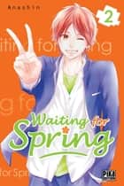 Waiting for Spring T02 ebook by ANASHIN