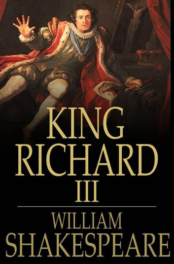 King Richard III ebook by William Shakespeare