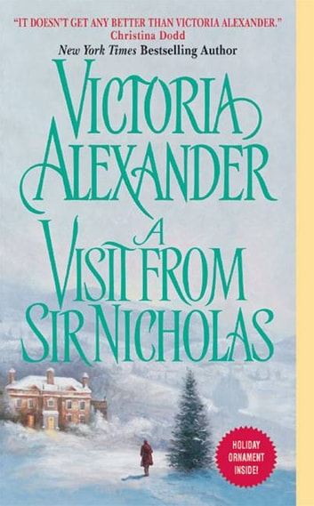 A Visit From Sir Nicholas ebook by Victoria Alexander
