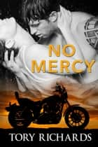 No Mercy ebook by Tory Richards