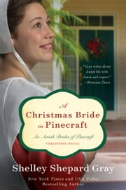 A Christmas Bride in Pinecraft - An Amish Brides Novel ebook by Shelley Shepard Gray