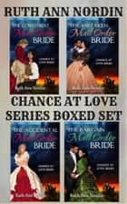 Chance at Love Series Boxed Set ebook by Ruth Ann Nordin