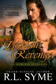 Lachlan's Revenge ebook by R.L. Syme