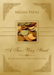 A Two-Way Street: a drabble ebook by Megan Payne