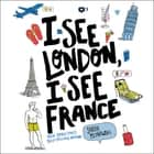 I See London, I See France audiobook by Sarah Mlynowski