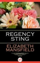 Regency Sting ebook by Elizabeth Mansfield
