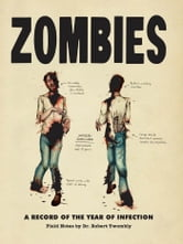Zombies - A Record of the Year of Infection ebook by Chris Lane,Don Roff
