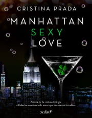 Manhattan Sexy Love ebook by Cristina Prada