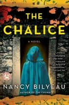 The Chalice ebook by Nancy Bilyeau