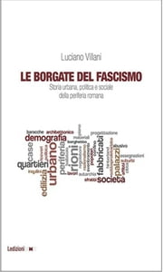 Le borgate del fascismo ebook by Luciano Villani