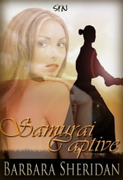 Samurai Captive ebook by Barbara Sheridan