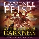 At the Gates of Darkness - Book Two of the Demonwar Saga audiobook by Raymond E Feist