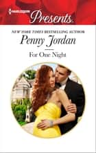 For One Night ebook by Penny Jordan