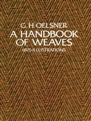 A Handbook of Weaves ebook by G. H. Oelsner