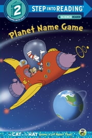 Planet Name Game (Dr. Seuss/Cat in the Hat) ebook by Tish Rabe,Tom Brannon
