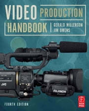 Video Production Handbook ebook by Gerald Millerson,Jim Owens