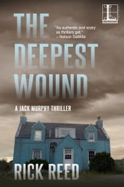 The Deepest Wound ebook by Rick Reed