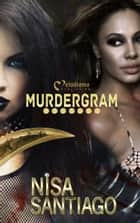 Murdergram - Part 1 ebook by Nisa Santiago