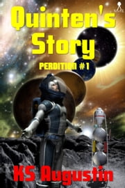 Quinten's Story ebook by KS Augustin