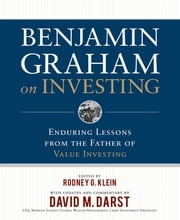 Benjamin Graham on Investing: Enduring Lessons from the Father of Value Investing ebook by Benjamin Graham,Rodney G. Klein