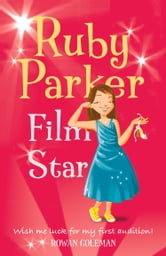 Ruby Parker: Film Star ebook by Rowan Coleman