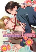 Weekend Lovers (Yaoi Manga) ebook by Kiriko Fuwa