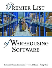 Premier List of Warehousing Software and Warehouse Management Systems ebook by Obal, Philip